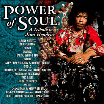 Power Of Soul : A Tribute To Jimi Hendrix