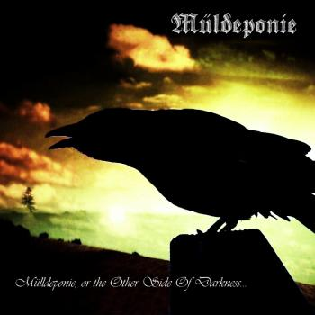 Mulldeponie – Mulldeponie, Or The Other Side Of Darkness