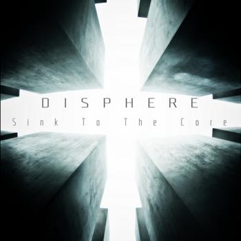 Disphere – Sink To The Core