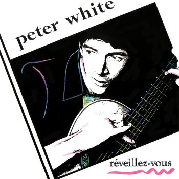 Peter White And Skipper Wise – Reveillez-vous