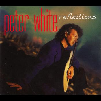 Peter White – Reflections