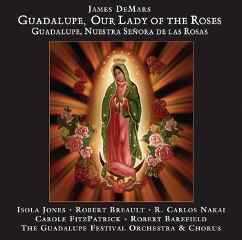 Carole Fitzpatrick Featuring The Guadalupe Festival Orchestra And Chorus – Guadalupe, Our Lady Of The Roses