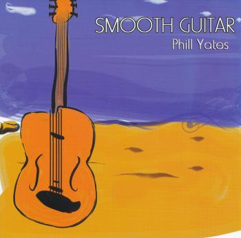 Phil Yates – Smooth Guitar