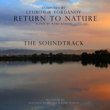 Lyubomir Yordanov – Return To Nature