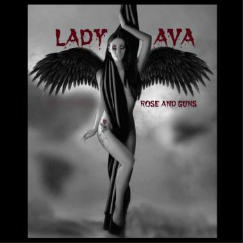 Lady Ava – Rose And Guns