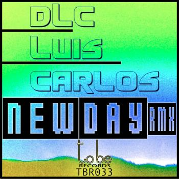Dlc Luis Carlos – New Day Remixed