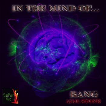 Anji Stone – In The Mind Of Bang
