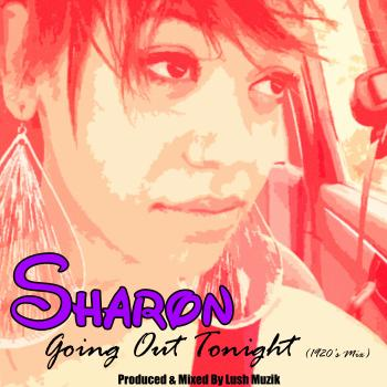 Sharon – Going Out Tonight (1920's Mix)