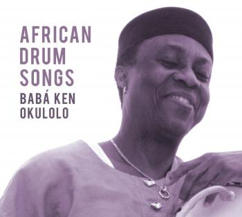 Baba Ken Okulolo – African Drum Songs