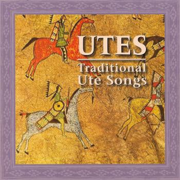 Eddie Box Sr. – Utes – Traditional Ute Songs