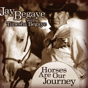 Jay Begaye And Tiinesha Begaye – Horses Are Our Journey