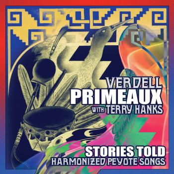 Verdell Primeaux And Terry Hanks – Stories Told