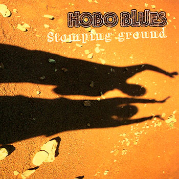 Hobo Blues – Stomping Ground