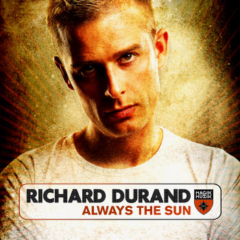 Richard Durand – Always The Sun